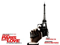 From Paris with Love 1024 x 768